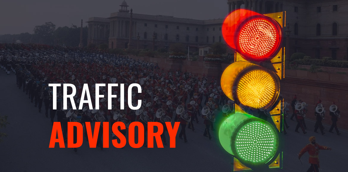 Traffic advisory for Beating Retreat ceremony today