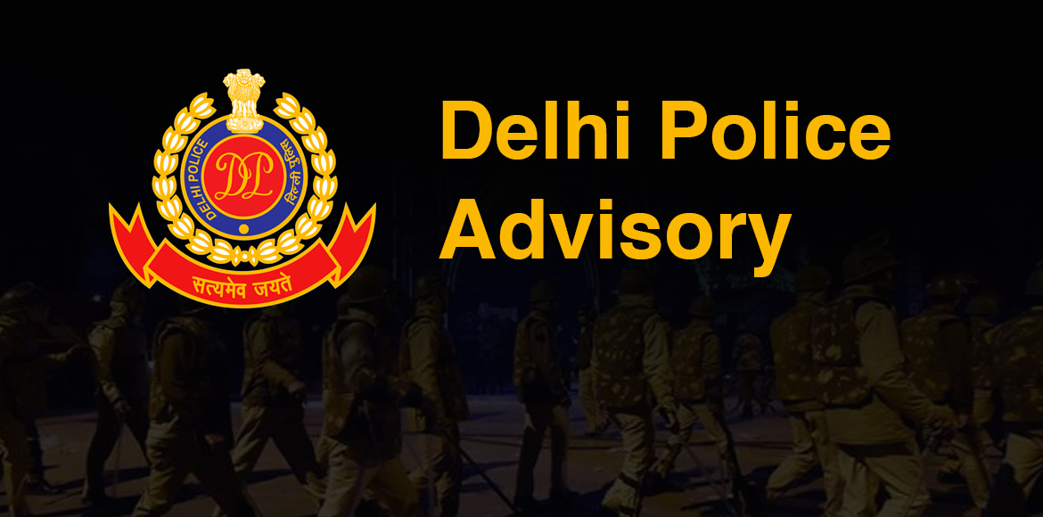 Delhi Police advisory for vigil against mischievou
