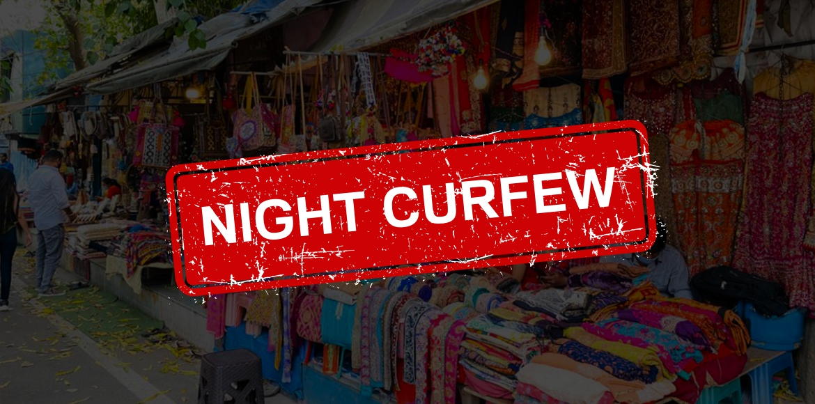 'There is no use of imposing a night curfew'