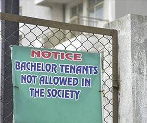 No-Bachelor Tenants Allowed!